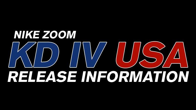 Nike Zoom Kd Iv Usa Release Information Foot Locker Blog