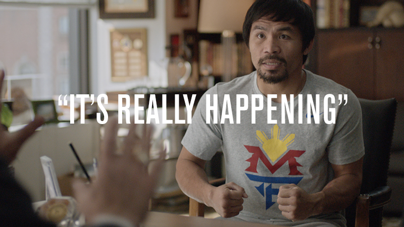 "f37dd25f79be ""It s Really Happening"" featuring Manny Pacquiao"