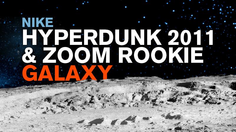 "super popular 590cc 3cdae HOH Exclusive  Nike Zoom Hyperdunk 2011 ""Galaxy"" – Foot Locker Blog"