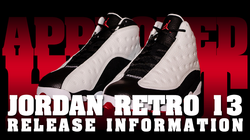 "Jordan Retro 13 ""White Black Red"" Release Procedures. March 11th - Posted  By King Cobra. In partnership with mall management cae361057"