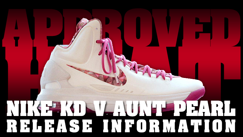 Nike KD V \u201cAunt Pearl\u201d Release Procedures